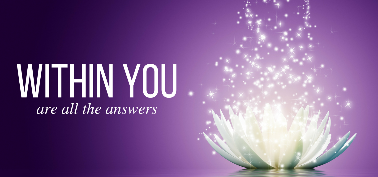 Within you are all the answers
